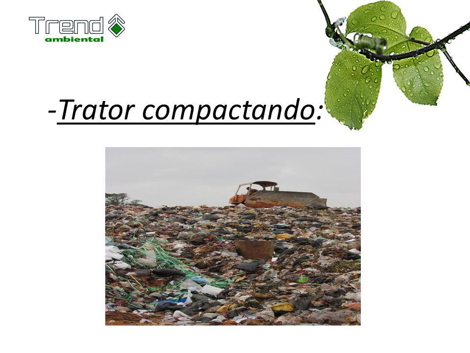 -Trator compactando: