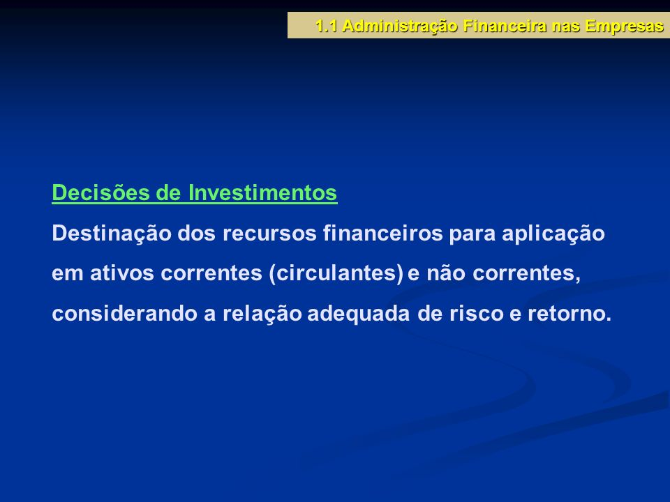 Decisões de Investimentos