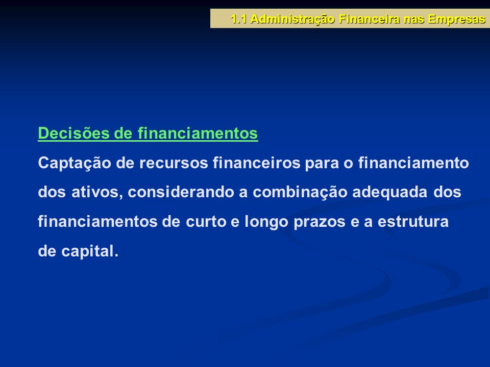 Decisões de financiamentos