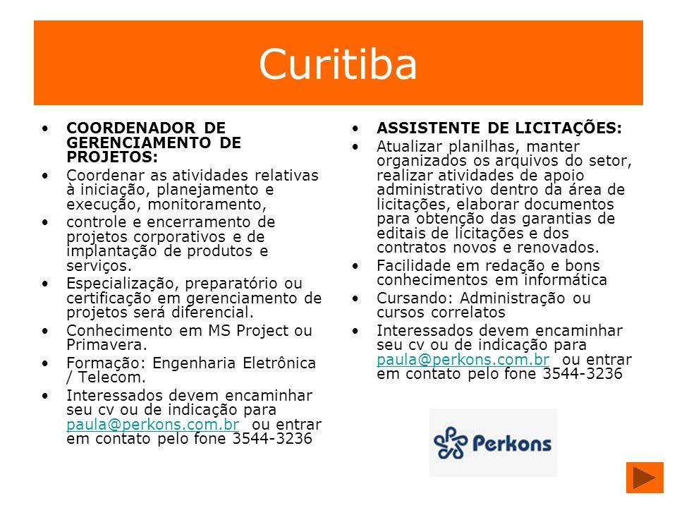 Curitiba COORDENADOR DE GERENCIAMENTO DE PROJETOS: