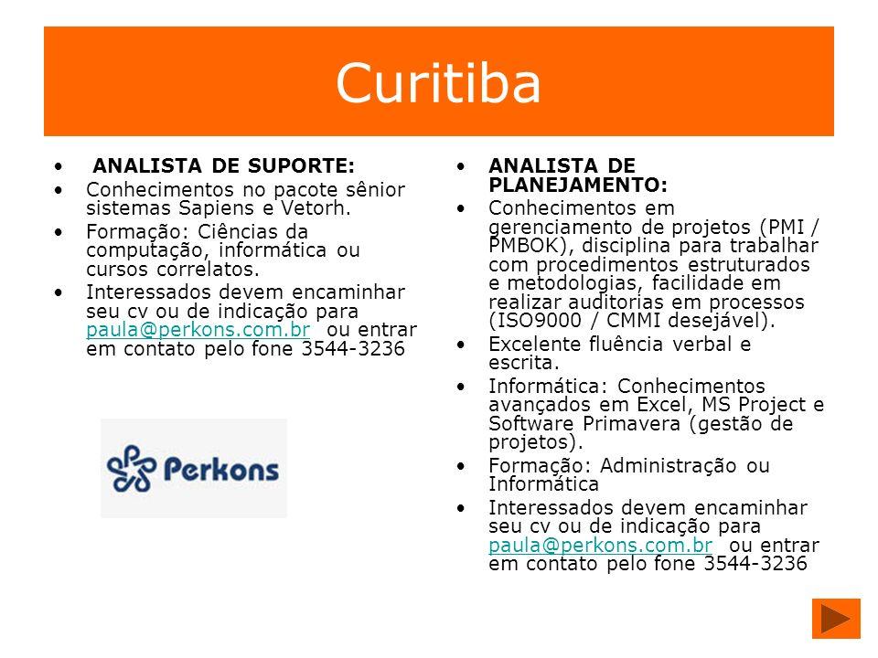 Curitiba ANALISTA DE SUPORTE: