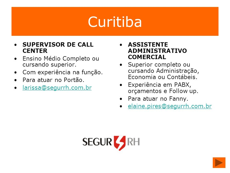 Curitiba SUPERVISOR DE CALL CENTER
