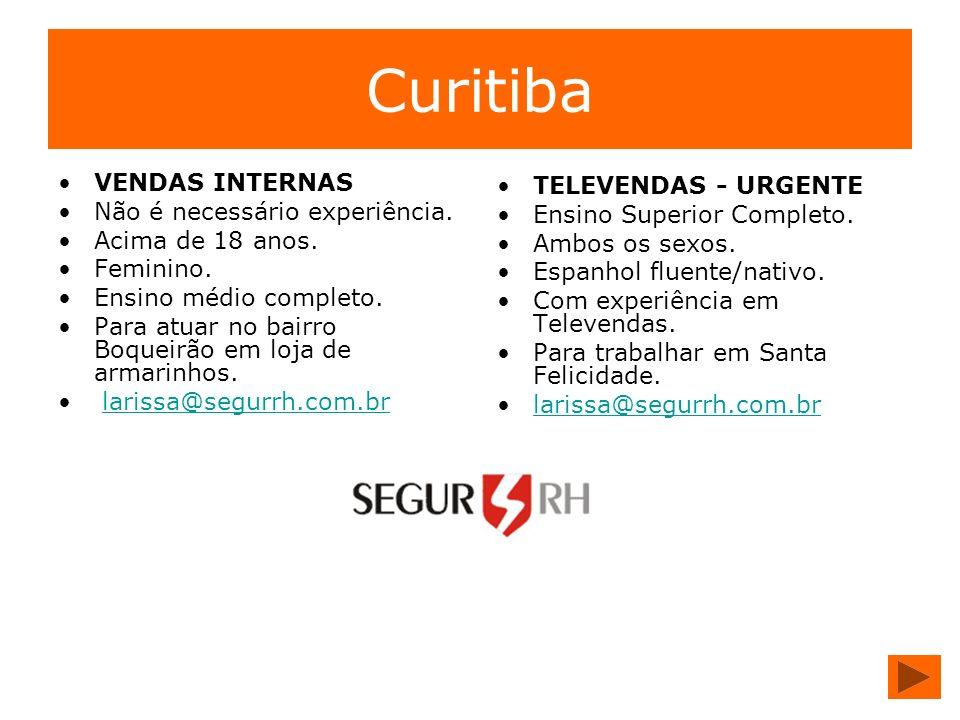 Curitiba VENDAS INTERNAS TELEVENDAS - URGENTE