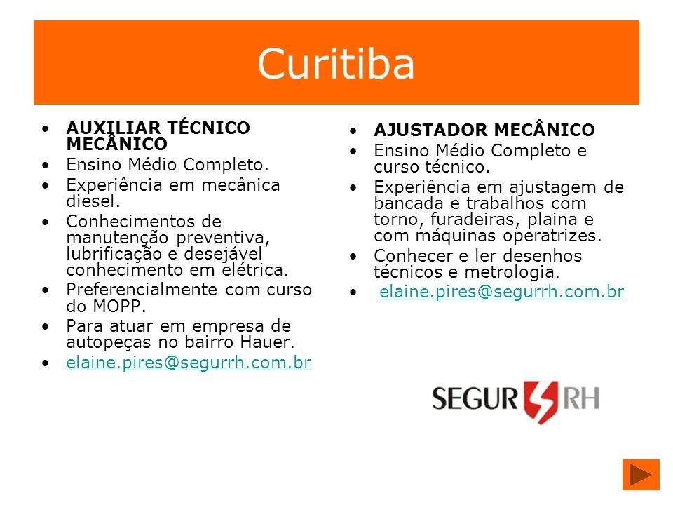 Curitiba AUXILIAR TÉCNICO MECÂNICO AJUSTADOR MECÂNICO