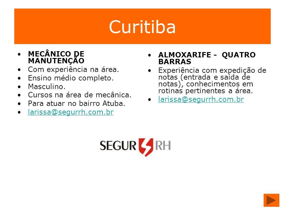 Curitiba MECÂNICO DE MANUTENÇÃO ALMOXARIFE - QUATRO BARRAS