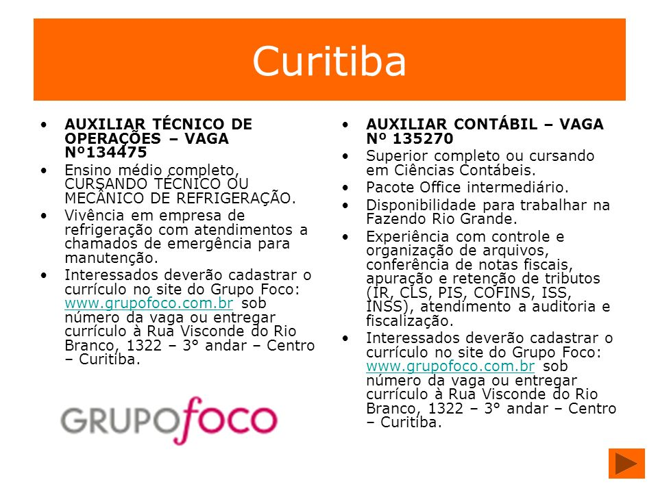 Curitiba AUXILIAR TÉCNICO DE OPERAÇÕES – VAGA Nº134475