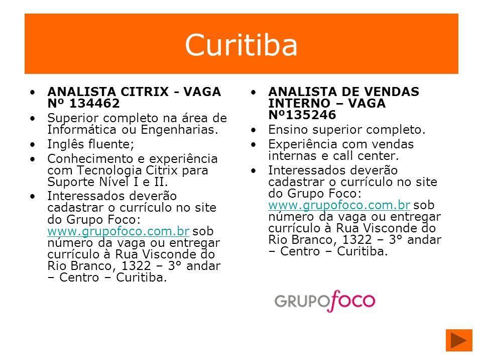 Curitiba ANALISTA CITRIX - VAGA Nº 134462