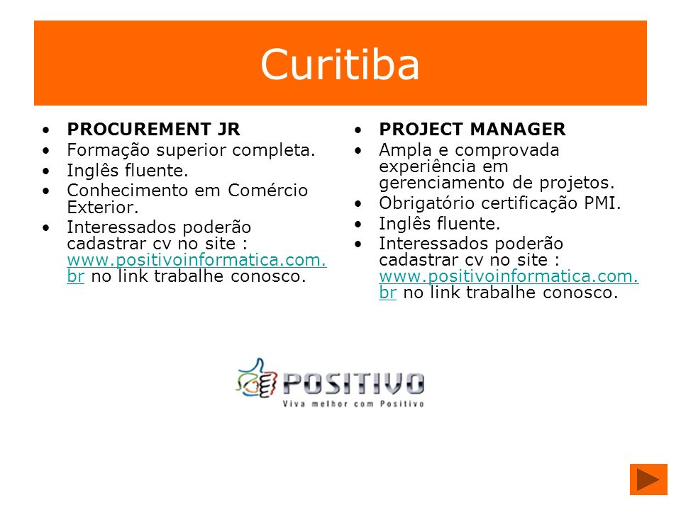 Curitiba PROCUREMENT JR Formação superior completa. Inglês fluente.
