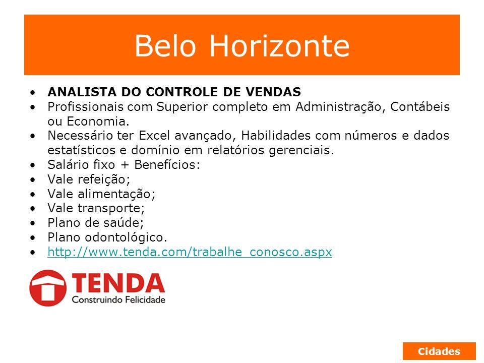 Belo Horizonte ANALISTA DO CONTROLE DE VENDAS