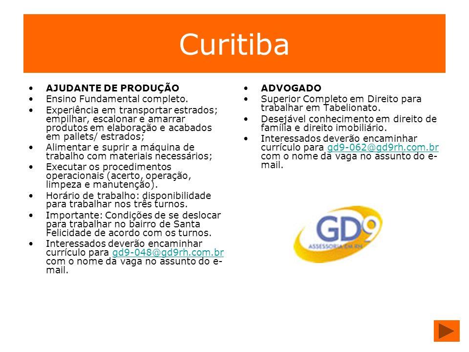 Curitiba AJUDANTE DE PRODUÇÃO Ensino Fundamental completo.