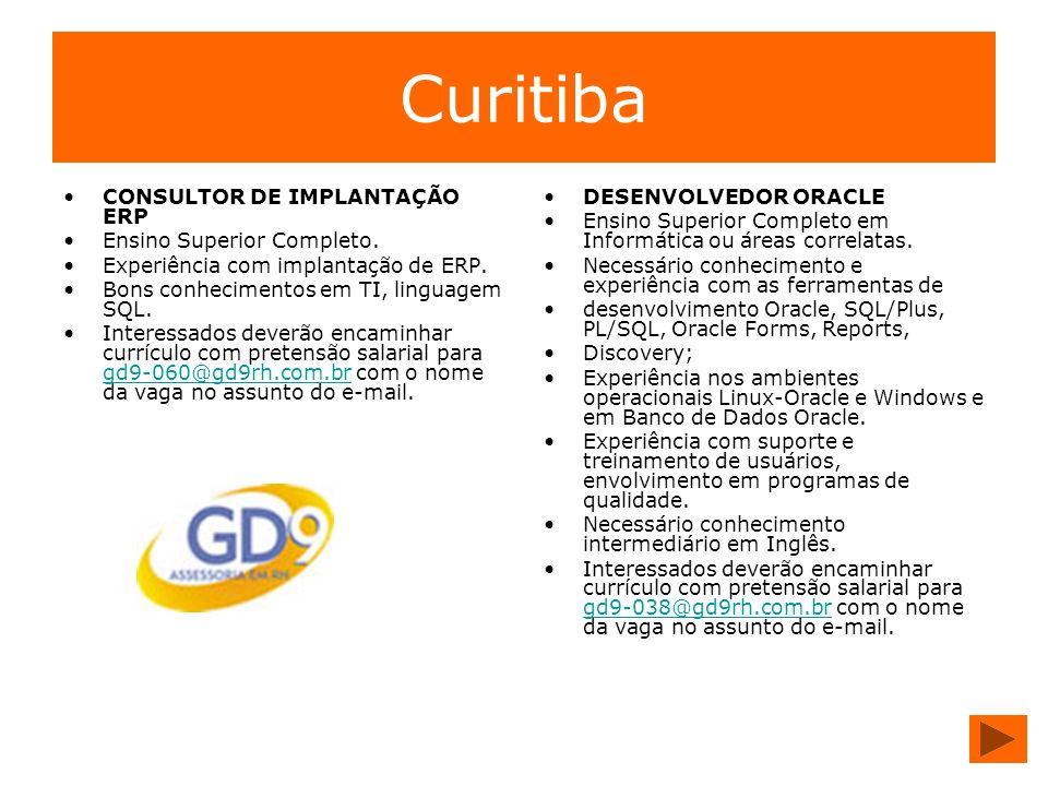 Curitiba CONSULTOR DE IMPLANTAÇÃO ERP Ensino Superior Completo.