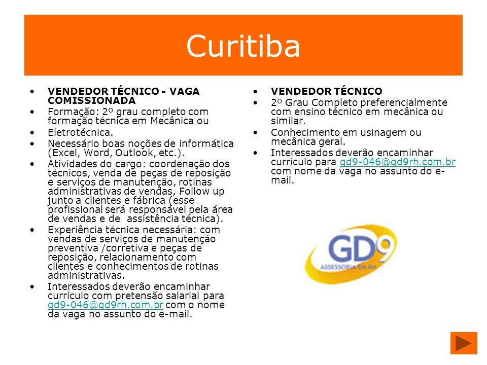 Curitiba VENDEDOR TÉCNICO - VAGA COMISSIONADA