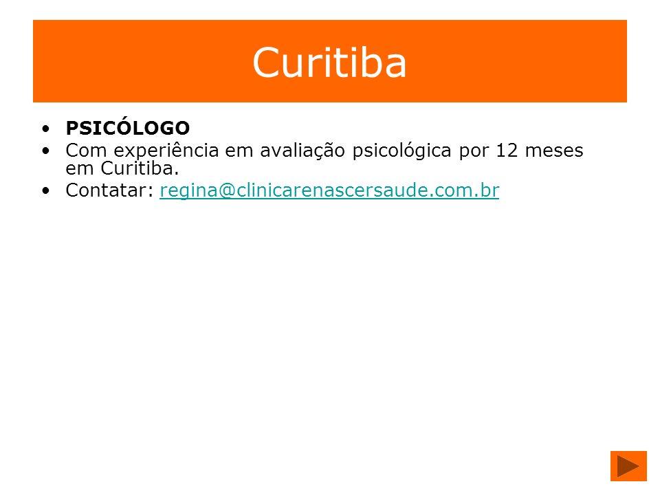 Curitiba PSICÓLOGO. Com experiência em avaliação psicológica por 12 meses em Curitiba.