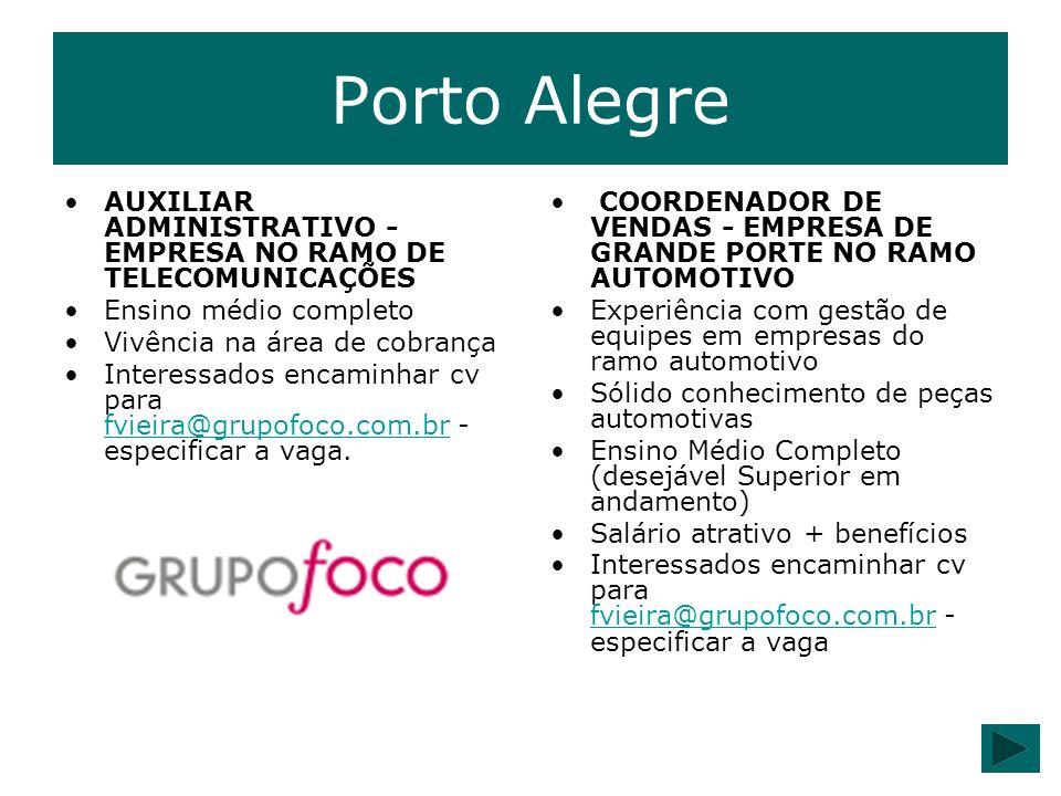 Porto Alegre AUXILIAR ADMINISTRATIVO - EMPRESA NO RAMO DE TELECOMUNICAÇÕES Ensino médio completo.