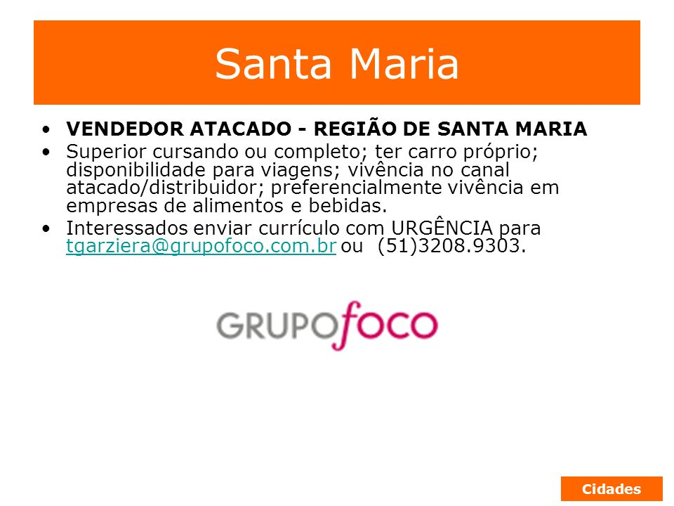 Santa Maria VENDEDOR ATACADO - REGIÃO DE SANTA MARIA