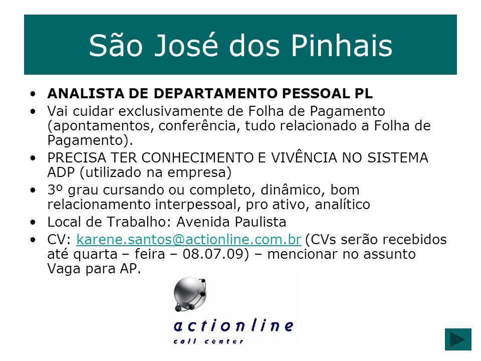 São José dos Pinhais ANALISTA DE DEPARTAMENTO PESSOAL PL