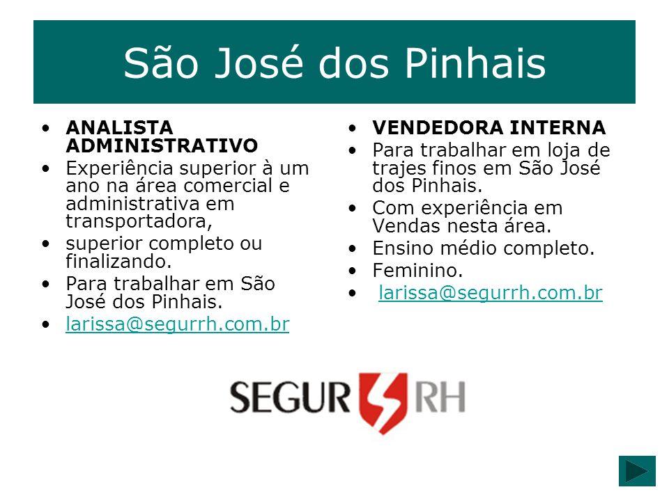 São José dos Pinhais ANALISTA ADMINISTRATIVO