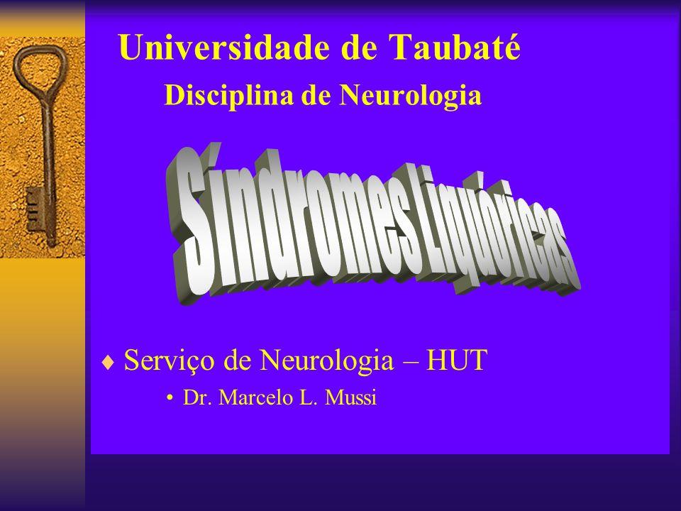 Universidade de Taubaté Disciplina de Neurologia