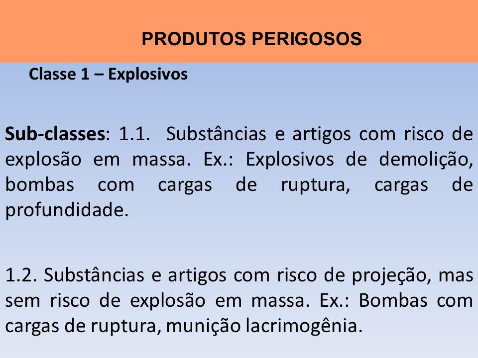 Classe 1 – Explosivos