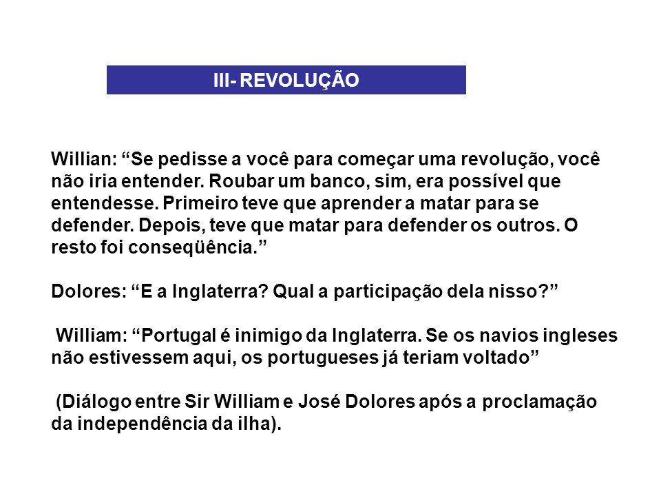 III- REVOLUÇÃO
