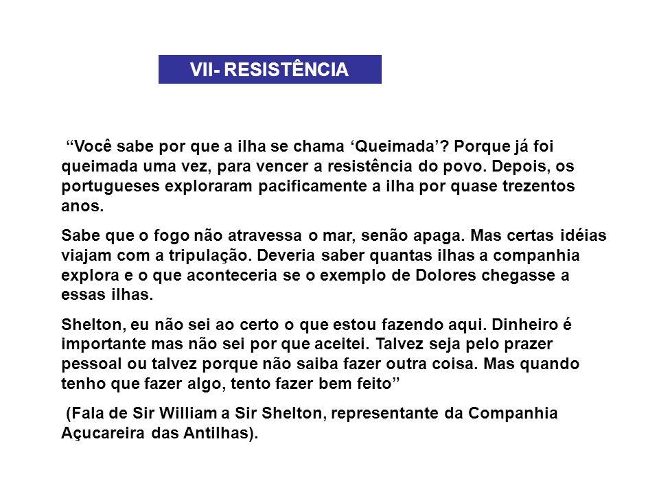 VII- RESISTÊNCIA