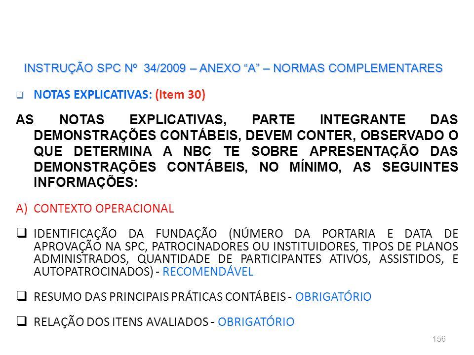 INSTRUÇÃO SPC Nº 34/2009 – ANEXO A – NORMAS COMPLEMENTARES