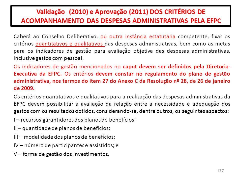 Validação (2010) e Aprovação (2011) DOS CRITÉRIOS DE ACOMPANHAMENTO DAS DESPESAS ADMINISTRATIVAS PELA EFPC
