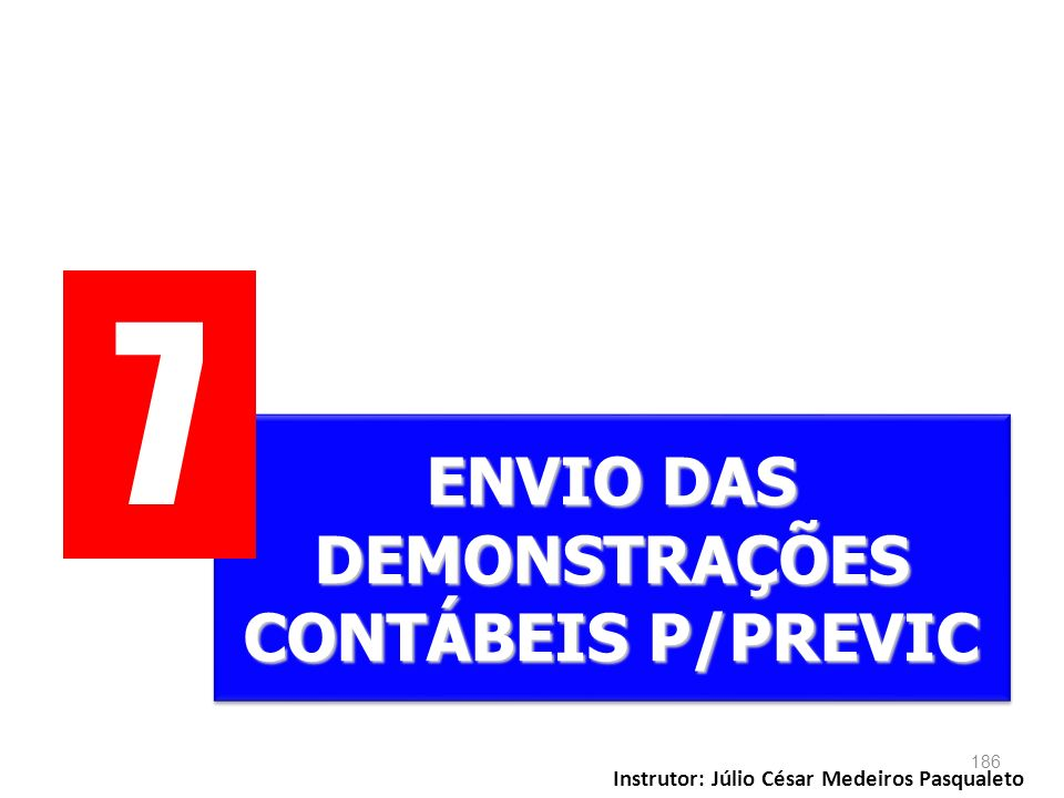 7 ENVIO DAS DEMONSTRAÇÕES CONTÁBEIS P/PREVIC