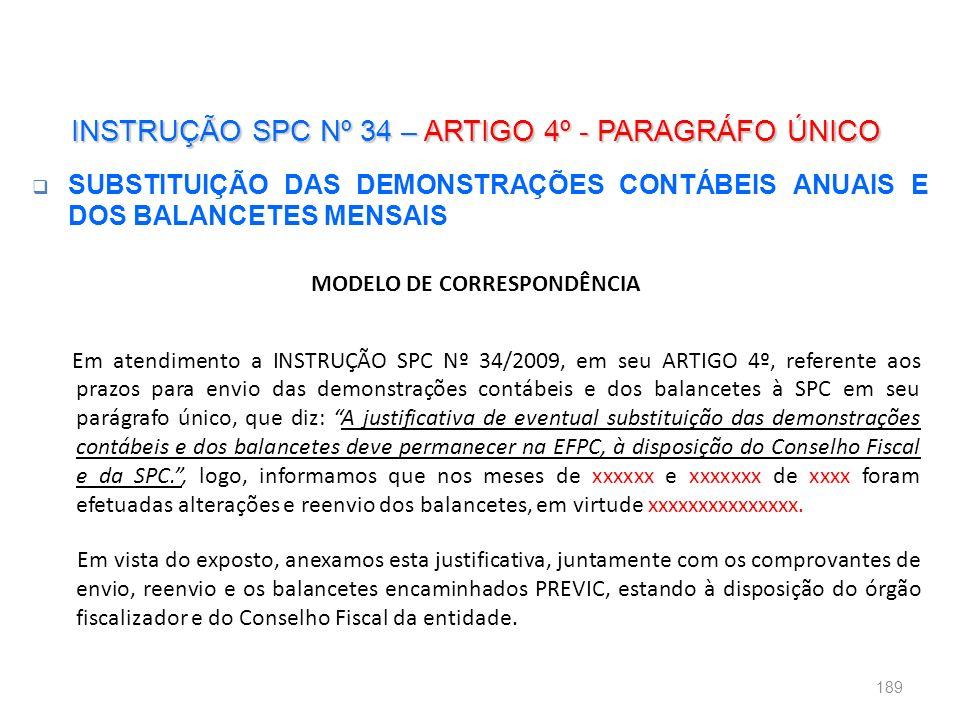 INSTRUÇÃO SPC Nº 34 – ARTIGO 4º - PARAGRÁFO ÚNICO