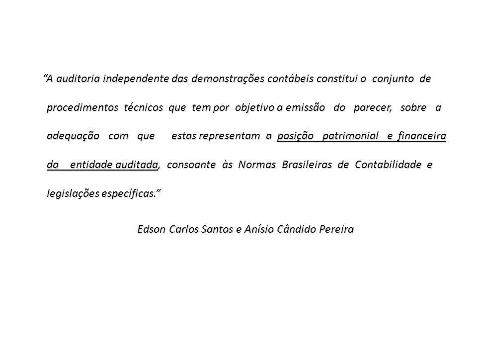 Edson Carlos Santos e Anísio Cândido Pereira