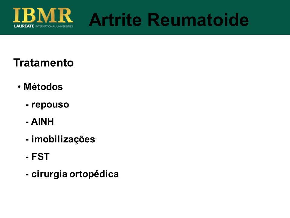 Artrite Reumatoide Tratamento Métodos - repouso - AINH - imobilizações