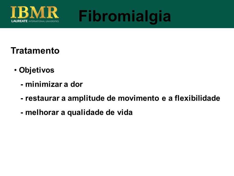 Fibromialgia Tratamento Objetivos - minimizar a dor