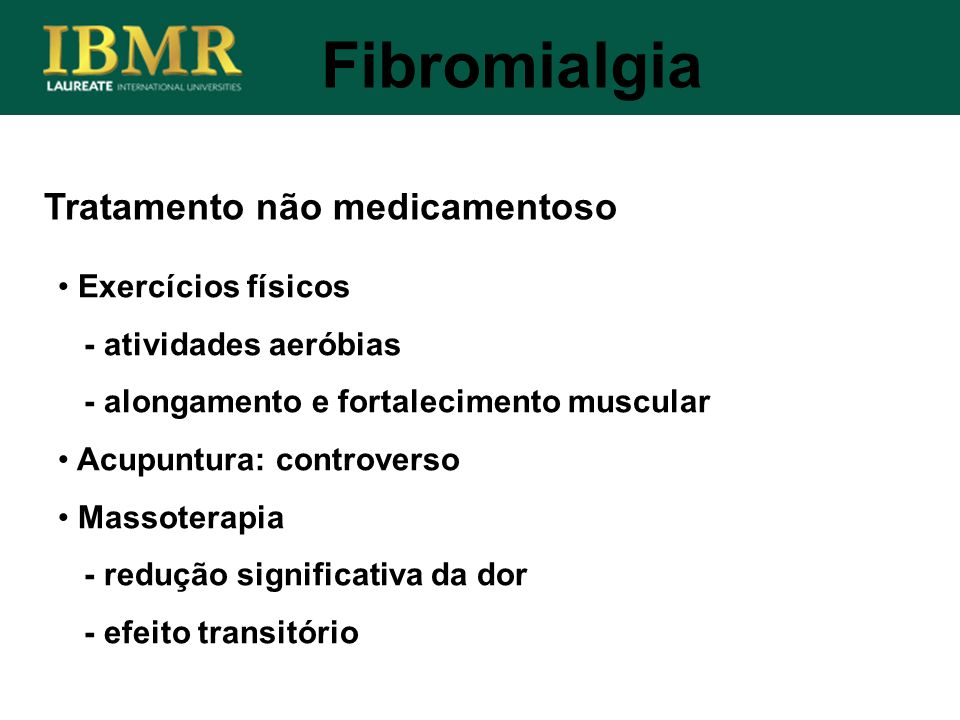 Fibromialgia Tratamento não medicamentoso Exercícios físicos