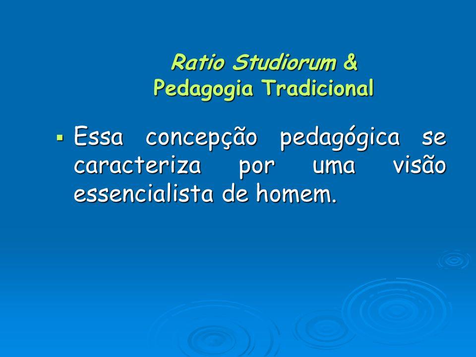 Ratio Studiorum & Pedagogia Tradicional