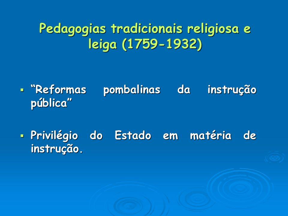 Pedagogias tradicionais religiosa e leiga (1759-1932)