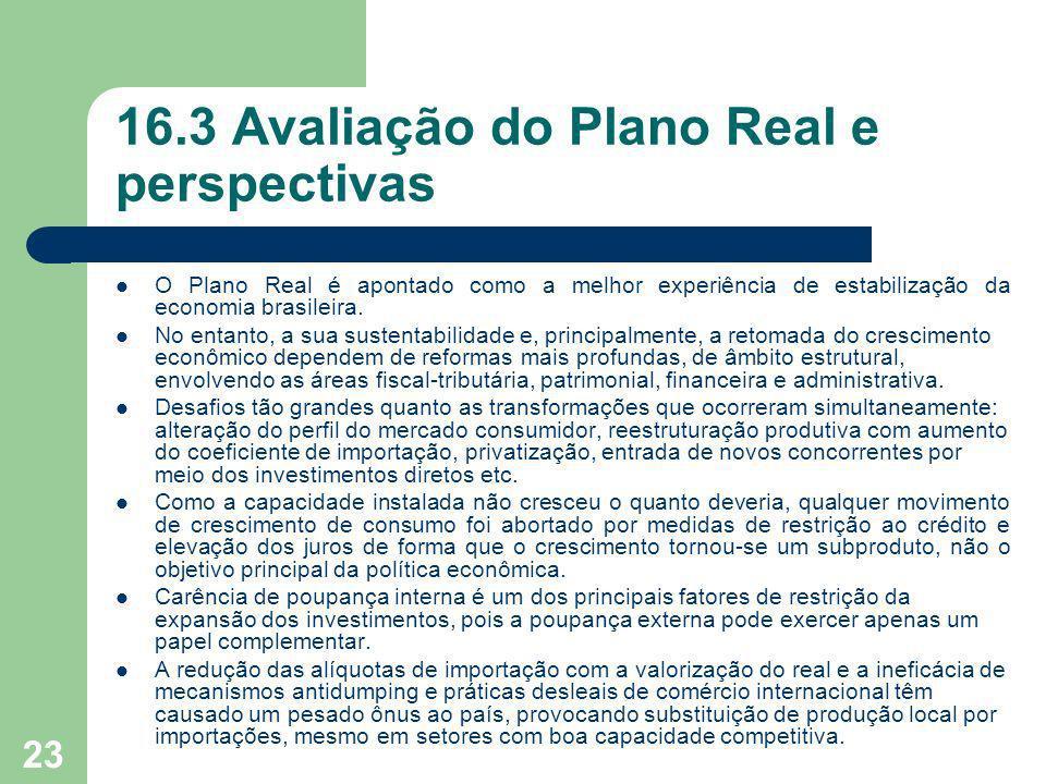 16.3 Avaliação do Plano Real e perspectivas
