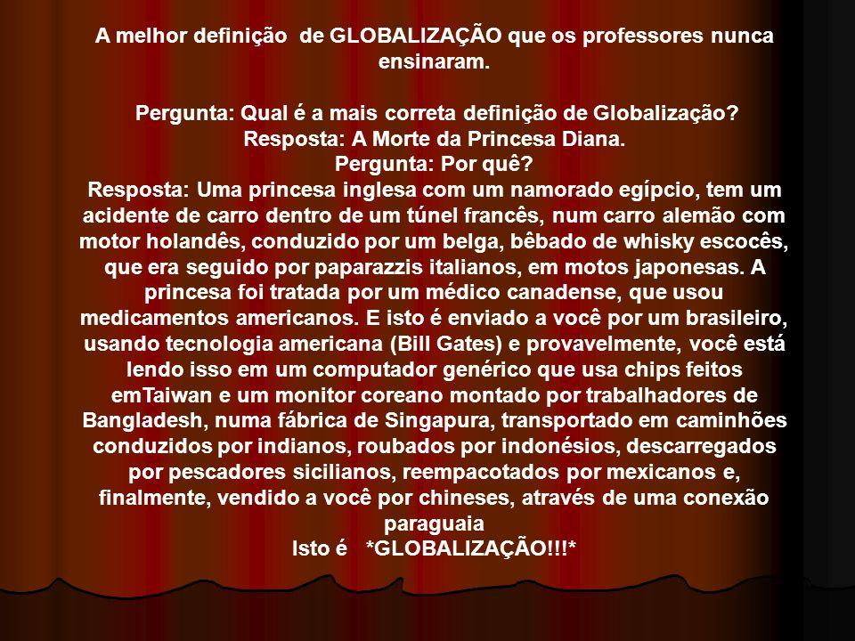 A melhor definição de GLOBALIZAÇÃO que os professores nunca ensinaram