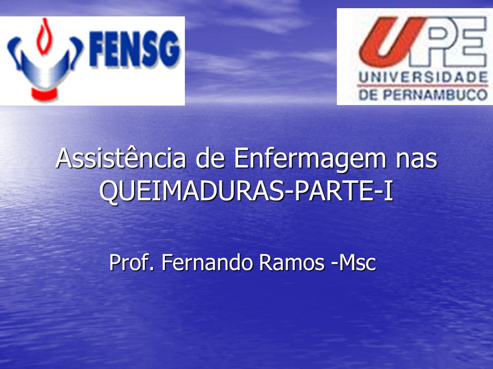 Assistência de Enfermagem nas QUEIMADURAS-PARTE-I