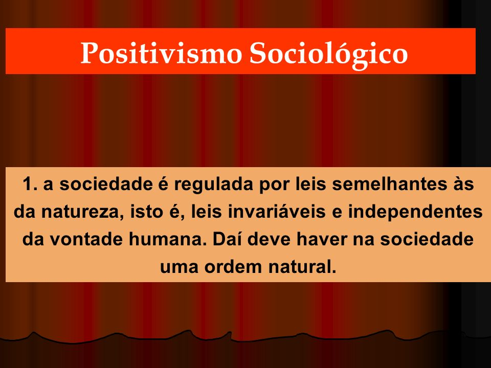 Positivismo Sociológico