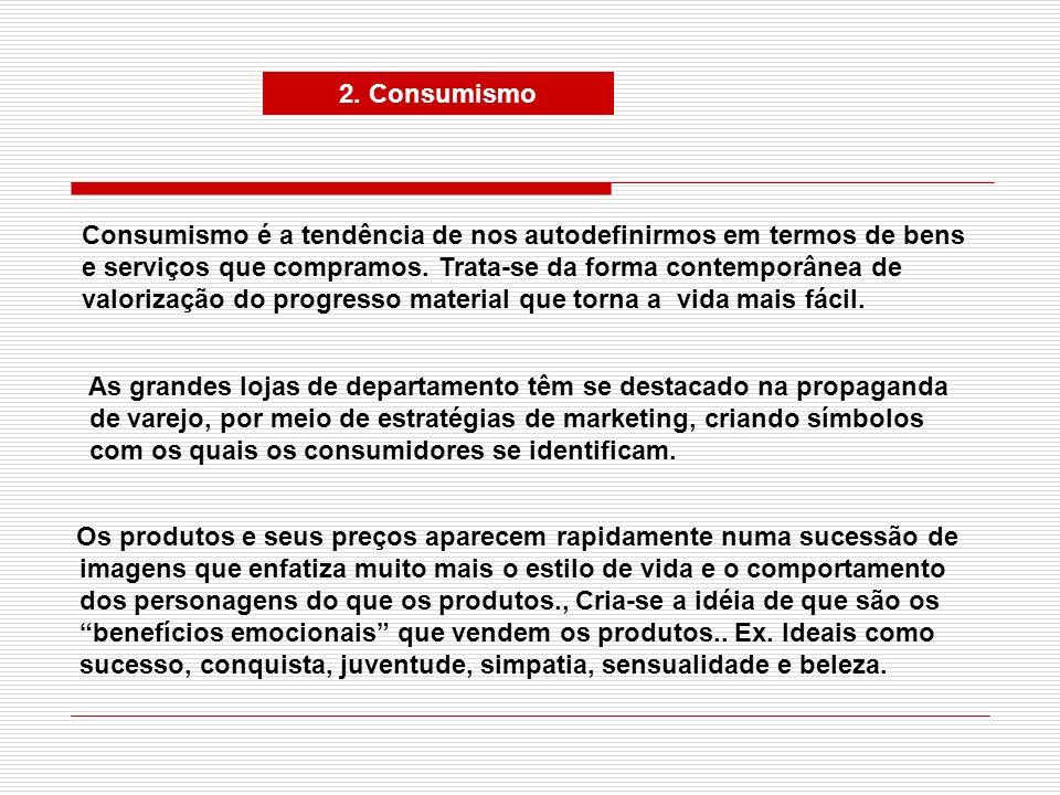 2. Consumismo