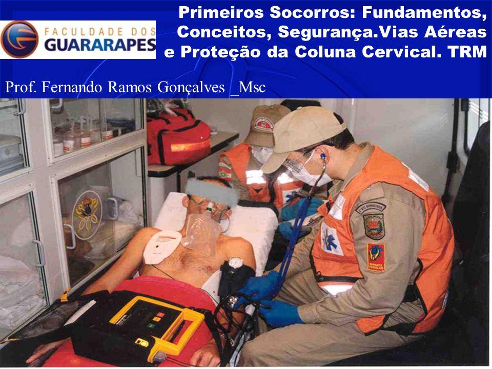 Primeiros Socorros: Fundamentos, Conceitos, Segurança