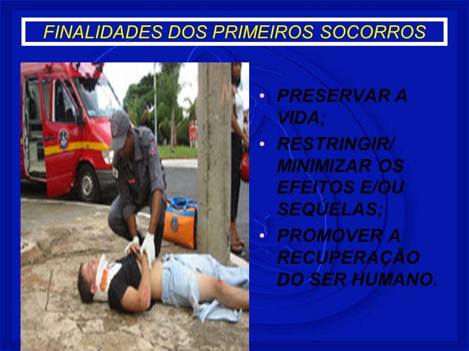 FINALIDADES DOS PRIMEIROS SOCORROS