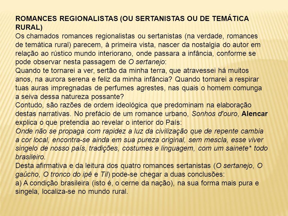 ROMANCES REGIONALISTAS (OU SERTANISTAS OU DE TEMÁTICA RURAL)