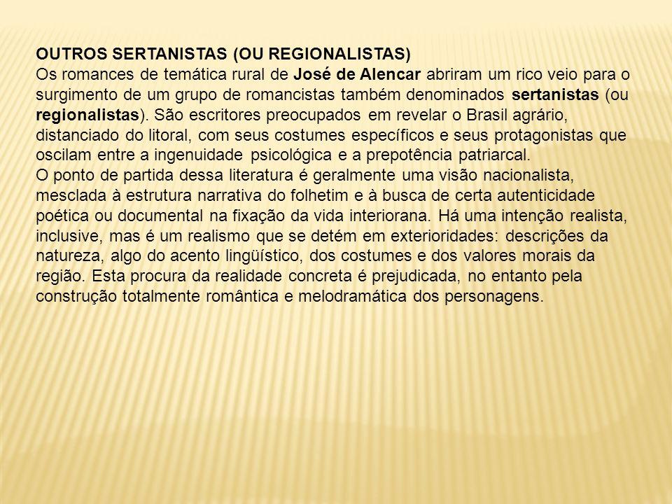OUTROS SERTANISTAS (OU REGIONALISTAS)