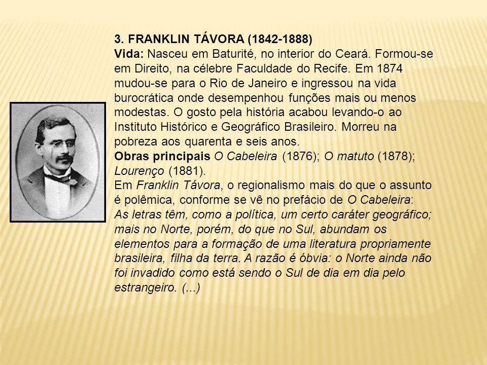 3. FRANKLIN TÁVORA (1842-1888)