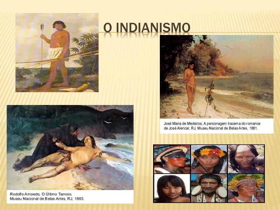 O Indianismo