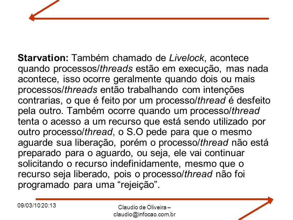 Claudio de Oliveira – claudio@infocao.com.br