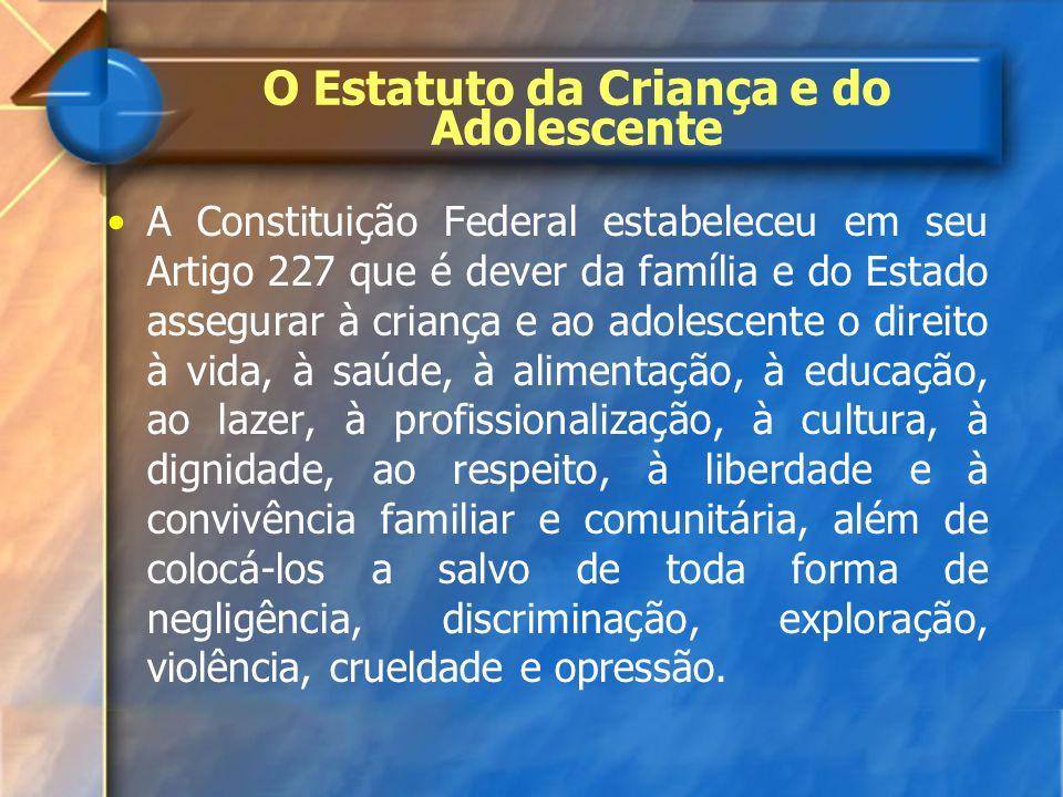 O Estatuto da Criança e do Adolescente