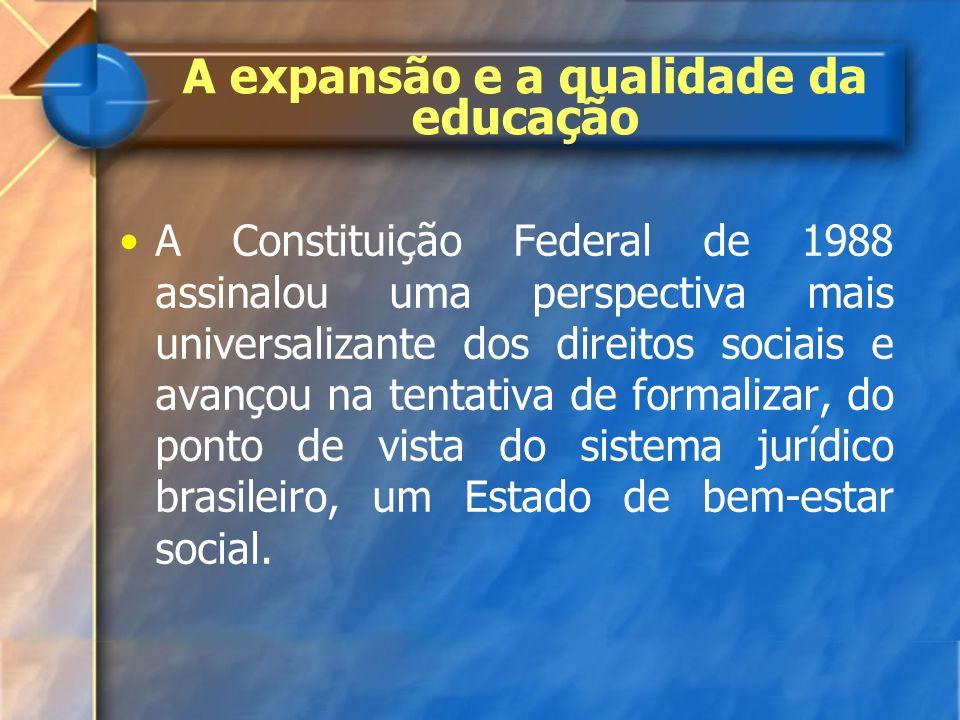 A expansão e a qualidade da educação