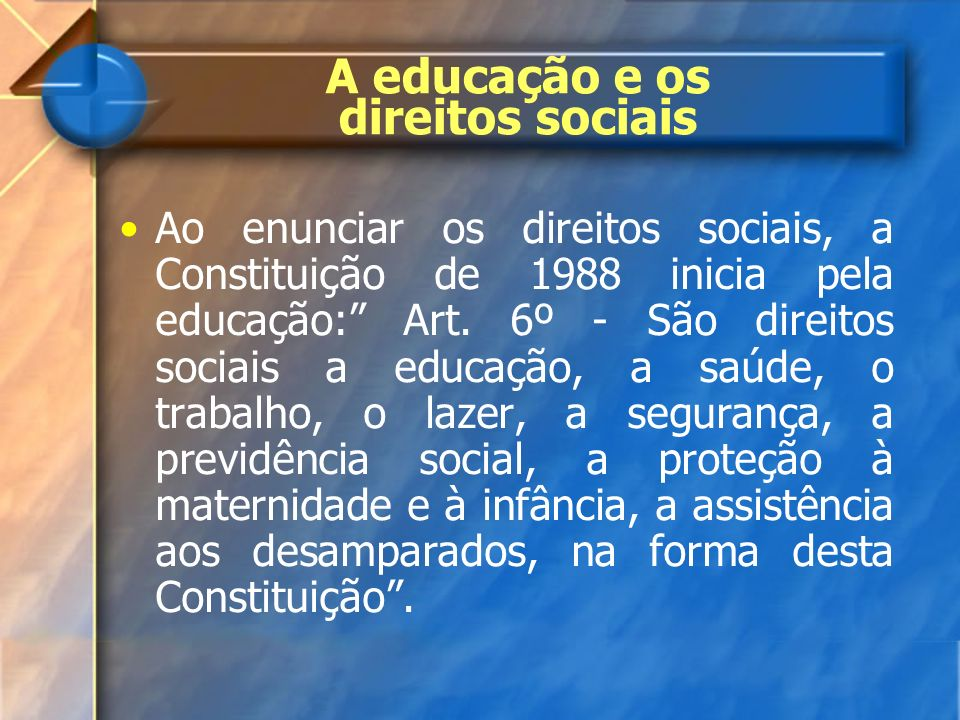 A educação e os direitos sociais